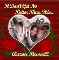 Aaron Russell - It Don't Get No Better Than This