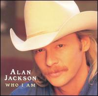 Alan Jackson - Who I Am