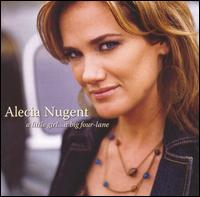 Alecia Nugent - A Little Girl ....A Big Four-Lanee