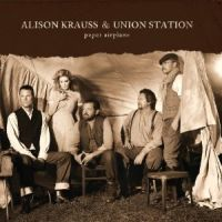 Alison Krauss & Union Station - The Dimming of the Day