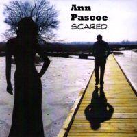 Ann Pascoe - Scared