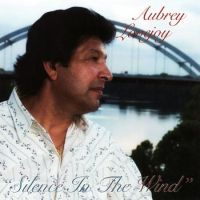 Aubrey Lovejoy - Silence in the Wind