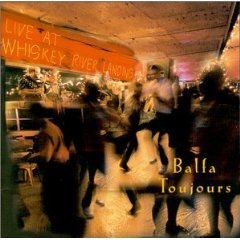 Balfa Toujours - Live at the Whiskey River Landing