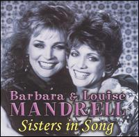 Barbara and Louise Mandrell - Sisters in song