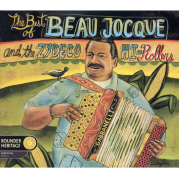 Beau Jocque - The Best of