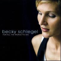 Becky Schlegel - Bound For Tennessee