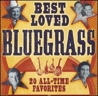 Best Loved Bluegrass - 20 All-Time Favorites