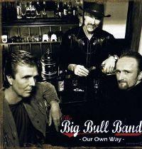 Big Bull band - Time Be My friend