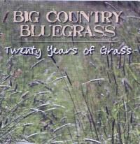 Big Country Bluegrass - Sinner's Dream