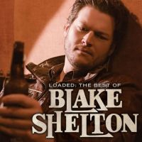Blake Shelton - The More I Drink