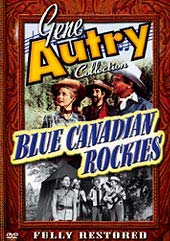 Gene Autry and his Blue Canadian Rockies