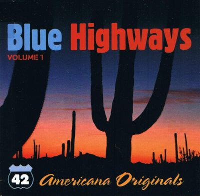 Blue Highways - Out Among the Stars