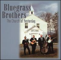 The Bluegrass Brothers - Everybody Wants to Go to Heaven