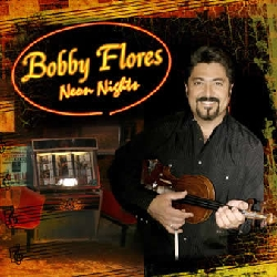 Bobby Flores - Country Girl