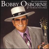 Bobby Osborne - Mansions for me