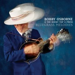 Bobby Osborne - Bluegrass Melodies