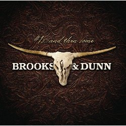 Brooks and Dunn ft. Reba McEntire