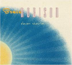 Bruce Robison & Eleven Stories