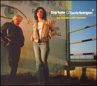 Chip Taylor and Carrie Rodriguez - Don't Speak in English