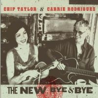 Chip Taylor and Carrie Rodriguez - Your Name Is on My Lips
