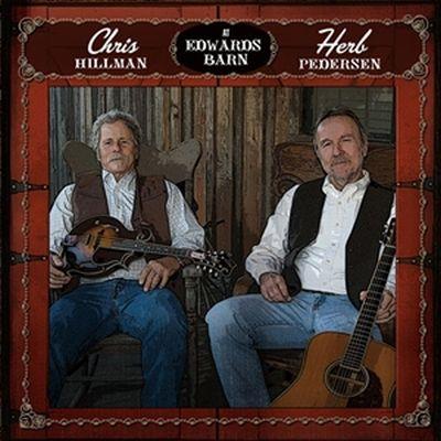Chris Hillman and Herb Pedersen - Going Up Home