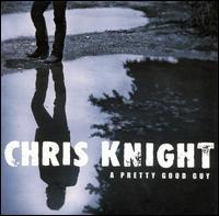 Chris Knight - Highway Junkie