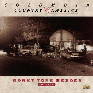 Classic Honky Tonk Heroes