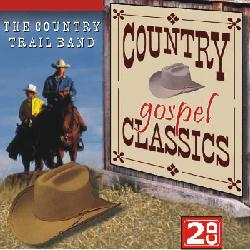 The Country Trail Band - Where could I go, but to the Lord