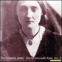 The Crooked Jades - Love Got in the Grain