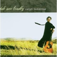 Dale Ann Bradley - Catch Tomorrow