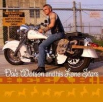 Dale Watson and his Lone Stars - Sit, Drink and Cry