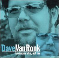 Dave Van Ronk - Did you hear John Hurt?