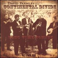 David Parmley and Continental Divide - Long Time Coming