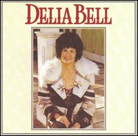 Delia Bell - Will You Miss Me