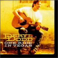 Deryl Dodd - One Ride in Vegas
