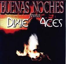 Dixie Aces - I Hear You Knockin'