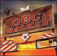 Doc Walker - Driving with the Brakes on