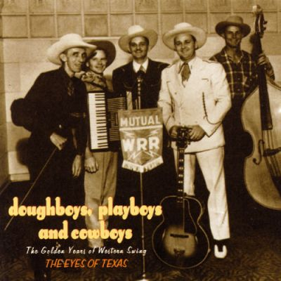 Doughboys, Playboys and Cowboys - The Eyes of Texas Are Upon You