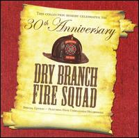 Dry Brand Fire Squad - I Lived a Lot in My Time