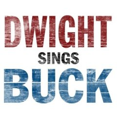 Dwight Sings Buck - Act Naturally