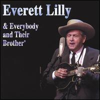 Everett Lilly and Everybody and Their Brother
