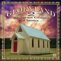 Gloryland 2 - Lord, I'm Just a Pilgrim