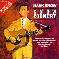Hank Snow - Snow Country