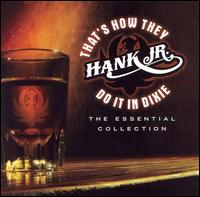 Hank Williams Jr. - That's how they do it in Dixie