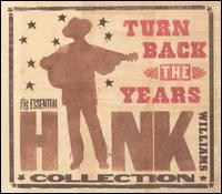 Hank Williams - Turn Back the Years