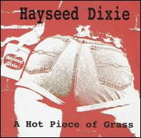 Hayseed Dixie - Hot Piece of Grass