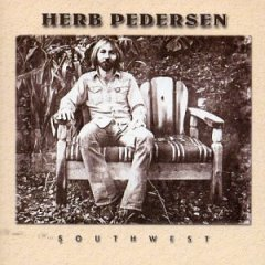 Herb Pedersen - Can't You Hear Me Calling