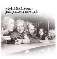 Hillfillies - You Had Your Chance