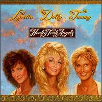 Loretta, Dolly and Tammy - It Wasn't God Who Made Honk Tonk Angels