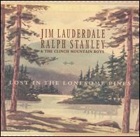 Jim Lauderdale, Ralp Stanley and The Clinch Mountain Boys - Deep Well of Sadness